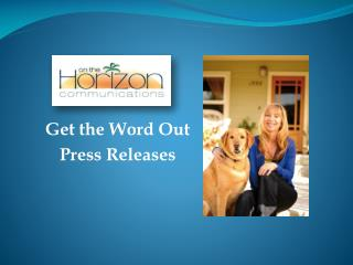 Get the Word Out Press Releases