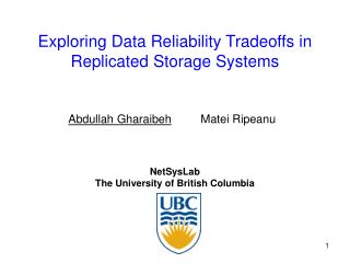 Exploring Data Reliability Tradeoffs in Replicated Storage Systems