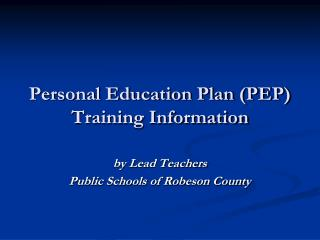 Personal Education Plan (PEP) Training Information