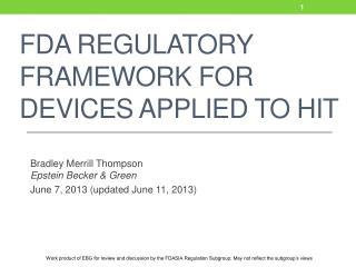 FDA Regulatory Framework for Devices Applied to HIT