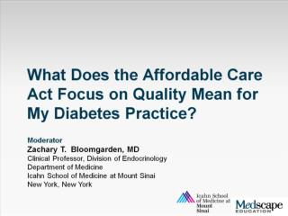 What Does the Affordable Care Act Focus on Quality Mean for My Diabetes Practice?