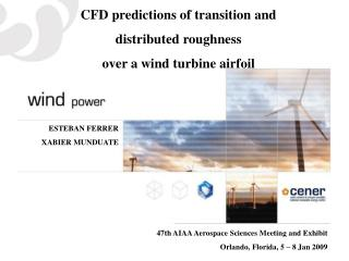 CFD predictions of transition and distributed roughness over a wind turbine airfoil