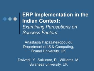 ERP Implementation in the Indian Context: Examining Perceptions on Success Factors