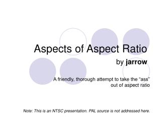 Aspects of Aspect Ratio