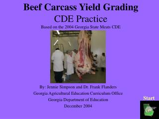 Beef Carcass Yield Grading CDE Practice Based on the 2004 Georgia State Meats CDE