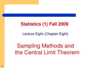 Statistics (1) Fall 2009