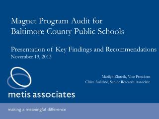 Magnet Program Audit for  Baltimore County Public Schools