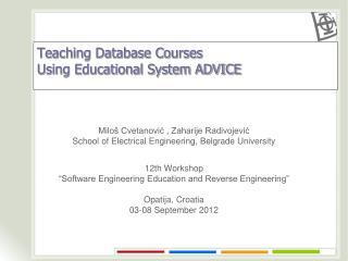 Teaching Database Courses Using Educational System ADVICE