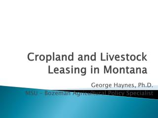 Cropland and Livestock Leasing in Montana