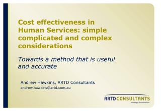 Cost effectiveness in Human Services: simple complicated and complex considerations