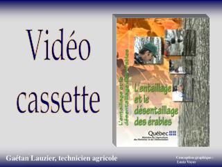 Vidéo cassette