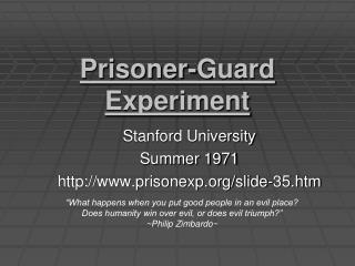 Prisoner-Guard Experiment