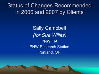 Status of Changes Recommended in 2006 and 2007 by Clients