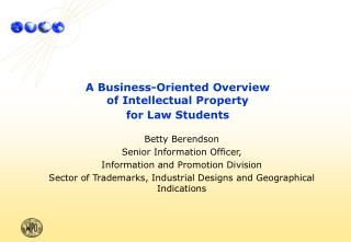 A Business-Oriented Overview of Intellectual Property for Law Students