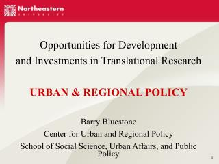 Opportunities for Development  and Investments in Translational Research URBAN & REGIONAL POLICY