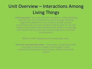 Unit Overview – Interactions Among Living Things