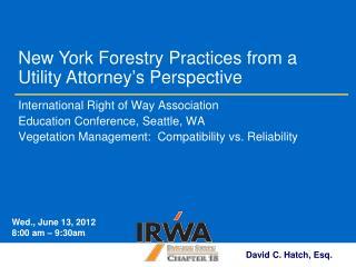 International Right of Way Association Education Conference, Seattle, WA