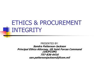 ETHICS & PROCUREMENT INTEGRITY