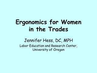 Ergonomics for Women  in the Trades