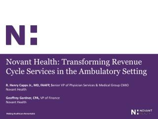 Novant Health: Transforming Revenue Cycle Services in the Ambulatory Setting