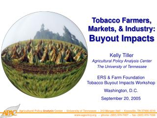 Tobacco Farmers, Markets, & Industry: Buyout Impacts