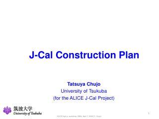 J-Cal Construction Plan