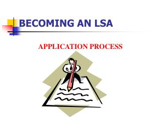 BECOMING AN LSA