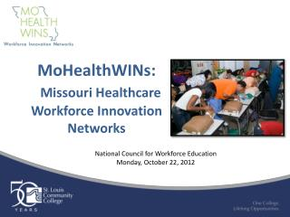 MoHealthWINs: Missouri Healthcare Workforce Innovation Networks