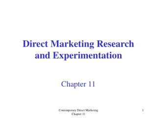 Direct Marketing Research and Experimentation