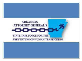 RECOMMENDATIONS OF THE  STATE  TASK FORCE  FOR  THE  PREVENTION OF HUMAN  TRAFFICKING