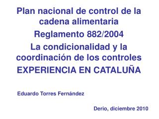 Plan nacional de control de la cadena alimentaria Reglamento 882/2004