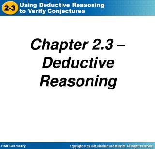 Chapter 2.3 – Deductive Reasoning