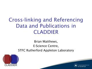 Cross-linking and Referencing Data and Publications in CLADDIER