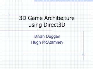3D Game Architecture  using Direct3D