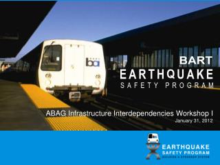 ABAG Infrastructure Interdependencies Workshop I January 31, 2012