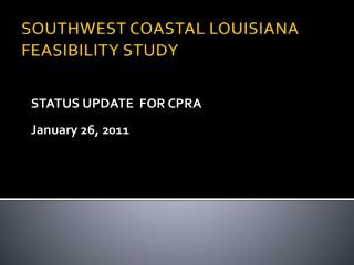 SOUTHWEST COASTAL LOUISIANA FEASIBILITY STUDY
