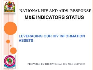 NATIONAL HIV AND AIDS RESPONSE
