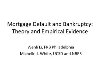Mortgage Default and Bankruptcy:   Theory and Empirical Evidence