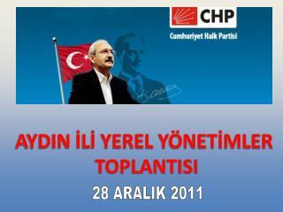 AYDIN İLİ YEREL YÖNETİMLER TOPLANTISI