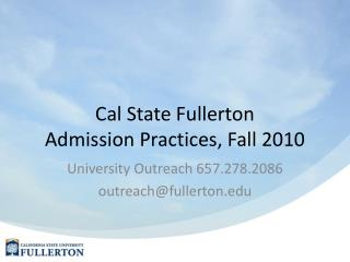 Cal State Fullerton Admission Practices, Fall 2010