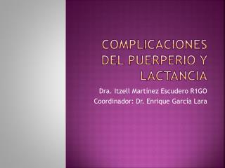 Complicaciones del puerperio y lactancia