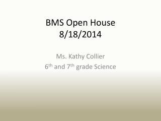 BMS Open House 8/18/2014
