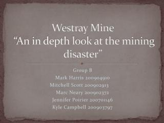 """Westray Mine """"An in depth look at the mining disaster"""""""
