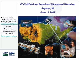 Rural Development 1400 Independence Ave. Washington, DC 20250 usda/rus/telecom