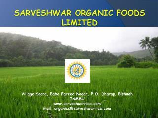 Sarveshwar Organic Foods Limited