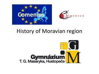 Histor y of Moravian region
