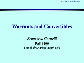Warrants and Convertibles