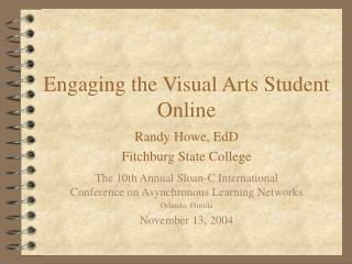 Engaging the Visual Arts Student Online