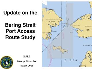 Update on the Bering Strait Port Access Route Study