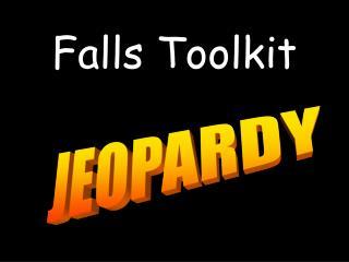 Falls Toolkit
